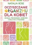 """Polecamy książkę: """"Oczyszczanie organizmu dla kobiet"""""""