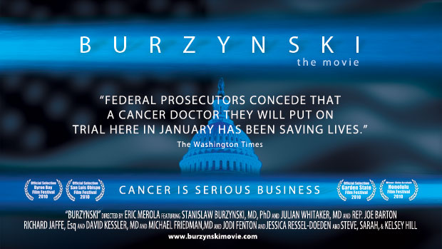 Burzynski the movie - Cancer Is Serious Business